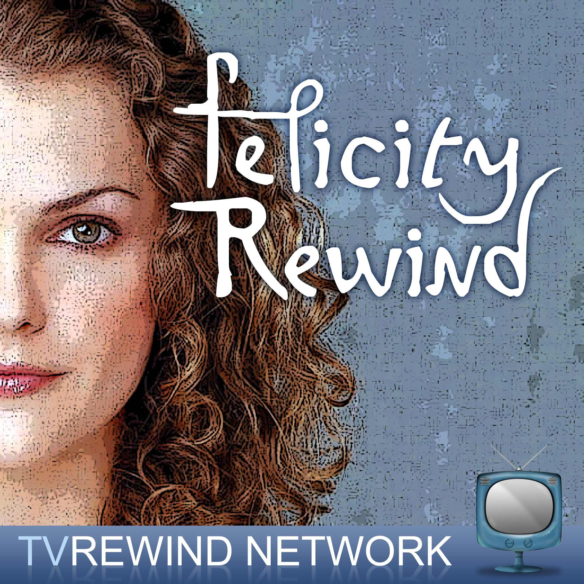 Felicity Rewind